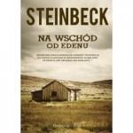 """Fragment powieści """"Na wschód od Edenu"""" Johna Steinbecka"""