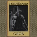 Nowy kryminał Gai Grzegorzewskiej od jutra w księgarniach