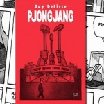 """Phenian"" Delisle'a zostanie wznowiony w lutym jako ""Pjongjang"""