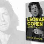 """Biografia Leonarda Cohena """"Jestem twoim mężczyzną"""" pod patronatem Booklips.pl!"""