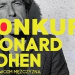 """Wygraj biografię """"Leonard Cohen. Jestem twoim mężczyzną"""" Sylvie Simmons! [ZAKOŃCZONY]"""