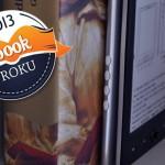 """""""Ebook Roku 2013"""" – wkrótce wybierzemy najlepszą książkę elektroniczną 2013 roku!"""