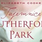 """Fragment powieści """"Tajemnice Rutherford Park"""" Elizabeth Cooke"""