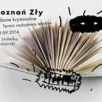 Poznań zły – konkurs na opowiadanie kryminalne