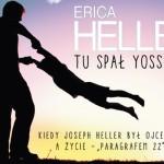 """Joseph Heller i tajemnica przepisu na wołowinę ? przedpremierowy fragment wspomnień córki pisarza, Eriki Heller, """"Tu spał Yossarian"""""""