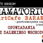 Opowiadania z Dalekiego Wschodu w krakowskim Teatrze Barakah