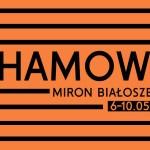 """Warszawiacy będą czytać w tym roku """"Chamowo"""" Mirona Białoszewskiego"""