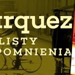 """Gabo, jakiego znali tylko przyjaciele ? premiera książki """"Márquez. Listy i wspomnienia"""" pod patronatem Booklips.pl"""