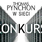 """Wygraj egzemplarze """"W sieci"""" Thomasa Pynchona! [ZAKOŃCZONY]"""