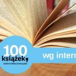 100 książek, które trzeba przeczytać wg polskich internautów