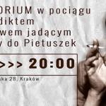 """""""Dramatorium"""" w pociągu z Wieniediktem Jerofiejewem jadącym z Moskwy do Pietuszek"""