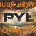"""Wygraj egzemplarze """"Pyłu"""" Hugh Howeya [ZAKOŃCZONY]"""