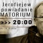 Opowiadania Wiktora Jerofiejewa w czwartek w krakowskim Teatrze Barakah