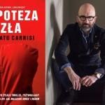 """""""Hipoteza zła"""" – thriller Donato Carrisiego w klimacie takich filmów, jak """"Siedem"""" i """"Milczenie owiec"""""""