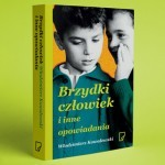 """Co przydarzyło się Thomasowi Mannowi w Olsztynie? Opowiadanie """"Wieczór autorski"""" Włodzimierza Kowalewskiego (z tomu """"Brzydki człowiek"""")"""