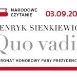 """Narodowe Czytanie """"Quo vadis"""" Henryka Sienkiewicza dziś w całej Polsce"""