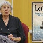 """""""Rybak znad Morza Wewnętrznego"""" – ponad 1000 stron opowiadań Ursuli K. Le Guin w jednym tomie!"""