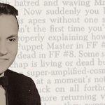 """16-letni George R.R. Martin gani Stana Lee za błędy w fabule """"Fantastycznej Czwórki"""""""