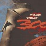 """""""300"""" – Egmont wznowił kultowy komiks Franka Millera o bitwie pod Termopilami"""