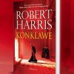 """Co się dzieje za zamkniętymi drzwiami Kaplicy Sykstyńskiej? Nowa powieść Roberta Harrisa pt. """"Konklawe"""""""