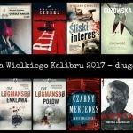 Ogłoszono długą listę nominowanych do Nagrody Wielkiego Kalibru 2017