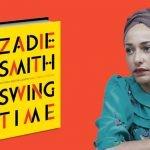 """""""Swing Time"""" – polska premiera nowej powieści Zadie Smith zapowiedziana na 11 października"""