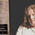 """Jak Paweł Dunin-Wąsowicz nie odkrył Doroty Masłowskiej, Agnieszki Drotkiewicz i Jakuba Żulczyka. Fragment książki """"Dzika biblioteka"""""""