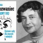 """""""Trzymajmy się!"""" ? niepublikowane zapiski Magdaleny Samozwaniec po latach trafiły do księgarń"""