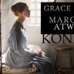 """Wygraj egzemplarze """"Grace i Grace"""" Margaret Atwood [ZAKOŃCZONY]"""