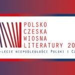 Polsko-czeska wiosna literatury w marcu w Warszawie i Pradze