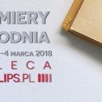 26 lutego-4 marca 2018 ? najciekawsze premiery tygodnia poleca Booklips.pl