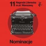 Znamy nominowanych do 11. edycji Nagrody Literackiej m.st. Warszawy