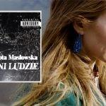 """""""Inni ludzie"""" ? hip-hopowy poemat Doroty Masłowskiej zapowiedziany na maj 2018!"""