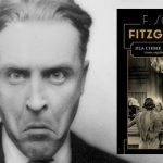 Nieznane oblicze F. Scotta Fitzgeralda. Zbiór niepublikowanych wcześniej opowiadań pisarza po raz pierwszy w polskim przekładzie!