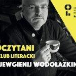 Jewgienij Wodołazkin spotka się z czytelnikami w Warszawie