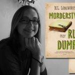 """""""Morderstwo przy rue Dumas"""" M.L. Longworth ? kryminalna zagadka w prowansalskim krajobrazie"""