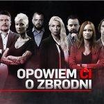 """Czołowi polscy autorzy kryminałów w nowym programie dokumentalnym """"Opowiem ci o zbrodni"""""""