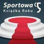 Wybrano Sportowe Książki Roku 2018