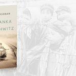 """Przeczytaj przedpremierowy fragment powieści """"Kołysanka z Auschwitz"""" Maria Escobara"""