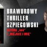 """Szpiegowska misja niemożliwa – o tragicznej miłości w czasach wojennego piekła – recenzja powieści """"Gambit"""" Macieja Siembiedy"""