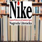 Znamy 20 książek nominowanych do Nagrody Literackiej Nike 2019!