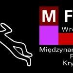 28 maja rozpoczyna się 16. Międzynarodowy Festiwal Kryminału we Wrocławiu