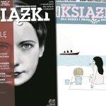 """Nesb?, Zusak i Tokarczuk w wakacyjnym numerze """"Książek. Magazynu do czytania"""""""