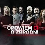 """We wrześniu drugi sezon programu """"Opowiem ci o zbrodni"""" z udziałem znanych polskich autorów kryminałów"""