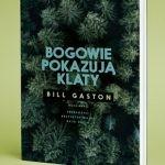 """Granatem w fasadę ? recenzja książki """"Bogowie pokazują klaty"""" Billa Gastona"""