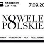 Dziś odbywa się akcja Narodowego Czytania nowel polskich