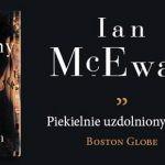 """""""Maszyny takie jak ja"""" ? nowa powieść Iana McEwana już w księgarniach. Przeczytaj fragment"""
