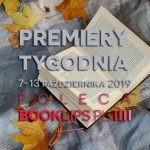 7-13 października 2019 ? najciekawsze premiery tygodnia poleca Booklips.pl