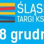 Katowice zapraszają na 5. Śląskie Targi Książki