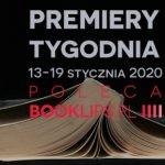 13-19 stycznia 2020 ? najciekawsze premiery tygodnia poleca Booklips.pl